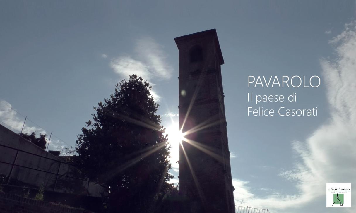 Pavarolo, il paese di Felice Casorati – Video